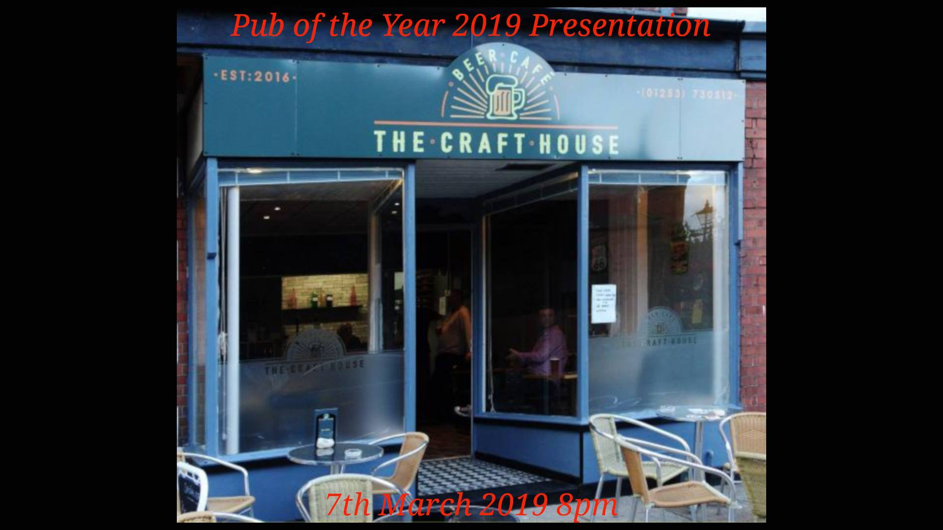 Winner, Blackpool Fylde & Wyre Branch Pub of the Year 2019 - craft House Beer Cafe